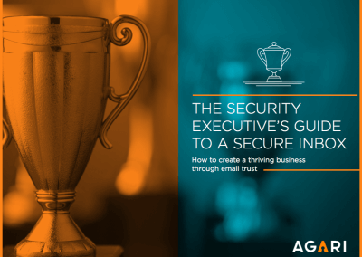 eBook: The Secure Inbox – A Security Executive's Guide
